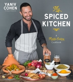 My Spiced Kitchen: A Middle Eastern Cookbook by Yaniv Cohen