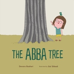 """The Abba Tree"" by Devora Busheri and Gal Shkedi"