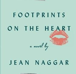 Foot­prints on the Heart by Jean Nag­gar