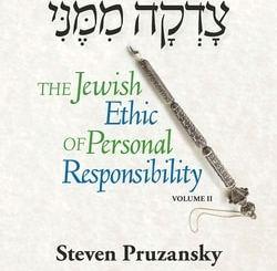The Jewish Ethic of Personal Responsibility Volume 2: Vayikra, Bamidbar, Devarim by Rabbi Steven Pruzansky
