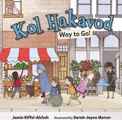 Kol Hakavod: Way to Go! by Jamie Kiffel-Alcheh