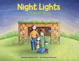 Night Lights: A Sukkot Story by Barbara Diamond Goldin