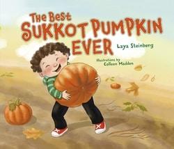 The Best Sukkot Pumpkin Ever by Laya Steinberg