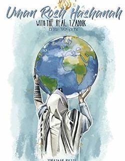 Uman Rosh HaShanah: With the Real Tzaddik by Jonathan Rietti, David Dombrowsky