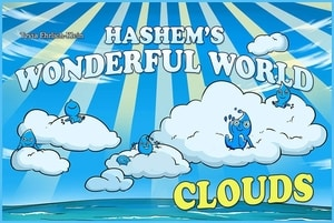 Hashem's Wonderful World - Clouds by Tzvia Ehrlich-Klein