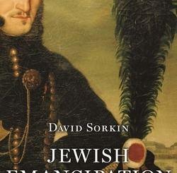 Jewish Emancipation: A History Across Five Centuries by Professor David Sorkin