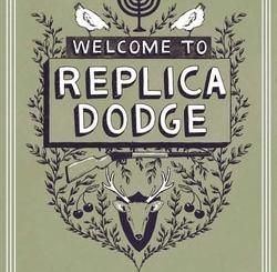 Welcome to Replica Dodge by Natalie Ruth Joynton