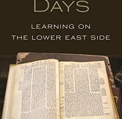 Yeshiva Days: Learning on the Lower East Side by Jonathan Boyarin