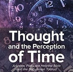 Thought and the Perception of Time by Eliezer A. Trachtenberg