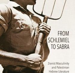 From Schlemiel to Sabra by Philip Hollander