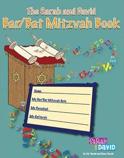 The Bar/Bat Mitzvah Book by Lily Safrani, Diana Yacobi