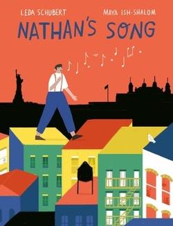 Nathan's Song by Leda Schubert