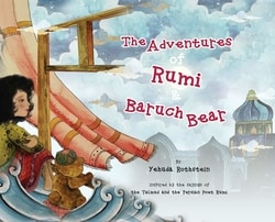 The Adventures of Rumi and Baruch Bear by Yehuda Rothstein