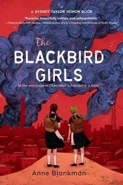 The Blackbird Girls by Anne Blankman