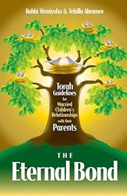 The Eternal Bond by Rabbi Yirmiyohu & Tehilla Abramov