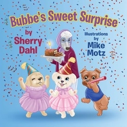 Bubbe's Sweet Surprise by Sherry Dahl
