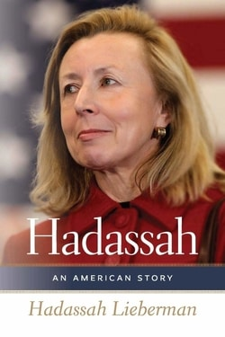 Hadassah: An American Story by Hadassah Lieberman