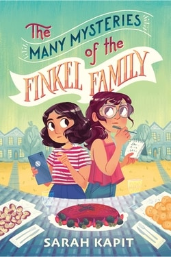 The Many Mysteries of the Finkel Family by Sarah Kapit