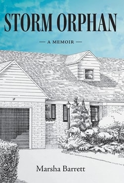 Storm Orphan: A Memoir by Marsha Barrett