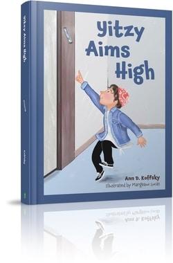 Yitzy Aims High by Ann D. Koffsky