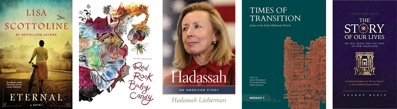Civvers of Eternal, Red Rock Baby Candy, Hadassah: An American Story, Times of Transition, Story of Our Lives