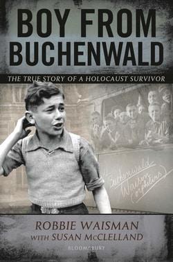 Boy from Buchenwald by Robbie Waisman, Susan McClelland