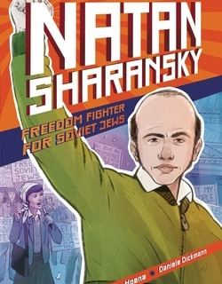 Natan Sharansky: Freedom Fighter for Soviet Jews by Blake Hoena