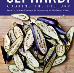 Sephardi: Cooking the History by Hélène Jawhara Piñer
