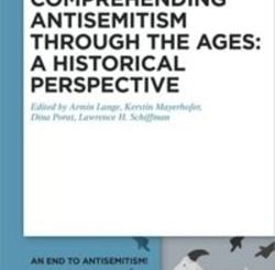 Confronting Antisemitism through the Ages: A Historical Perspective by Armin Lange, Kerstin Mayerhofer, Dina Porat, Lawrence H. Schiffman