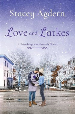 Love and Latkes by Stacey Agdern