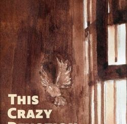 This Crazy Devotion by Philip Terman