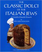 Edda Servi Machlin, The Classic Dolci of the Italian Jews, A World of Jewish Desserts (Croton-on-Hudson: Giro Press, 1999)