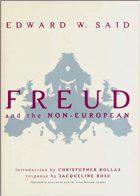 Edward W Said, Freud and the Non-European (New York: Verso, 2003)