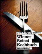 Gerd Wolfgang Sievers, Wiener Beiselkochbuch, (Vienna: Metroverlag, 2012)
