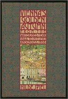 Hilde Spiel, Vienna's Golden Autumn: From the Watershed Year 1866 to Hitler's Anschluss, 1938, (New York: Weidenfeld and Nicolson, 1987)
