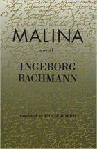 Ingeborg Bachmann, Malina (1971 / Holmes & Meier, 1999)