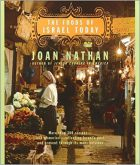 Joan Nathan, The Foods of Israel Today: More than 300 Recipes and Memories Reflecting Israel's Past and Present Through Its Many Cuisines (New York: Knopf, 2001)