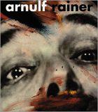 Peter Weiermair, Arnulf Rainer: Retrospective 1948-2000