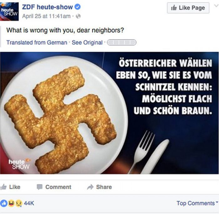"Swastika schnitzel (Hackenkreuzschnitzel) by the satirical ""Heute Show"" on ZDF. <a href=""https://www.facebook.com/heuteshow/photos/a.302789020985.156311.264820405985/10153466759975986/?type=3&amp;theater"" target=""_blank"" rel=""noopener"">Posted on April 25th, 2016 on Facebook</a>. The German text reads: ""Austrians cast their vote the way they know it from the schnitzel: as flat as possible and nicely brown."" By the way, this schnitzel's crust looks awful, not anything near a Wiener schnitzel."