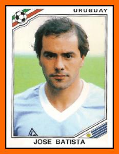 Jose BATISTA - Panini Uruguay Mexico 86