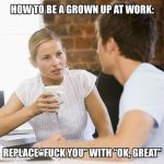 Be A Grown Up