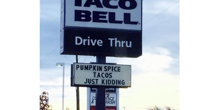 Pumpkin Spice Tacos funny sign picture