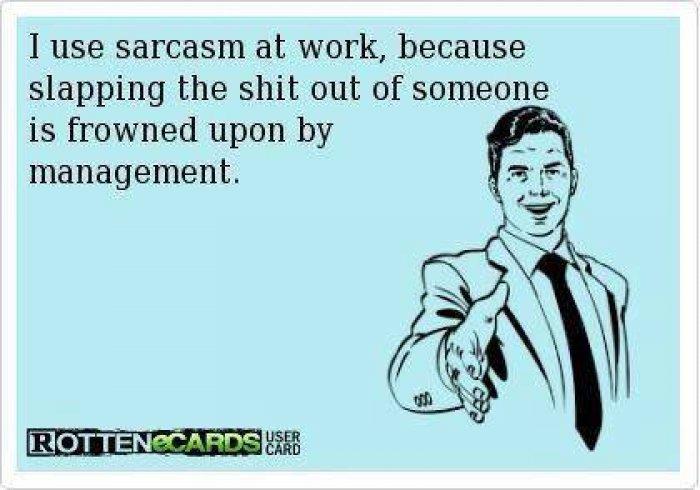 Sarcasm At Work image meme