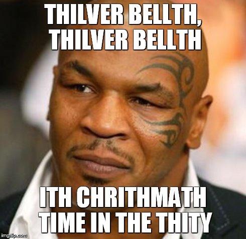 Thilver Bellth mike tyson silver bells meme