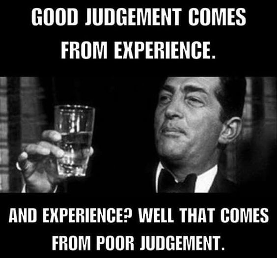 Good judgement Experience