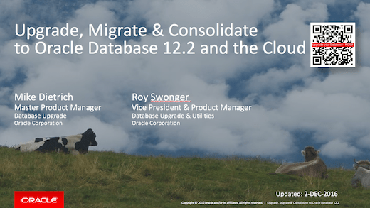 Slides Oracle 12.2 Upgrade Migrate Consolidate