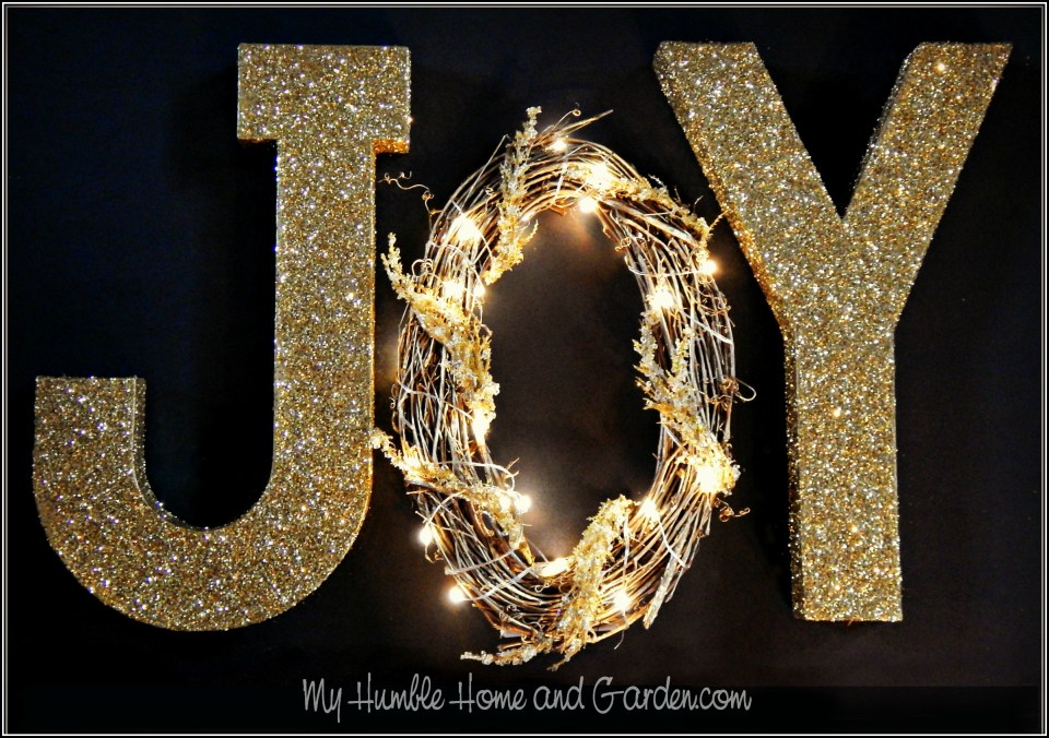 How To Make A Glitzy \'JOY\' Christmas Decoration - My Humble Home and ...