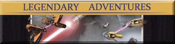 Legendary Adventures Milestone The Phantom Menace
