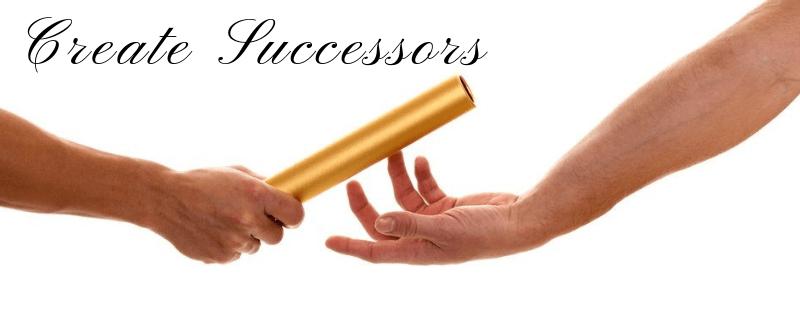 Leadership-Create Successors