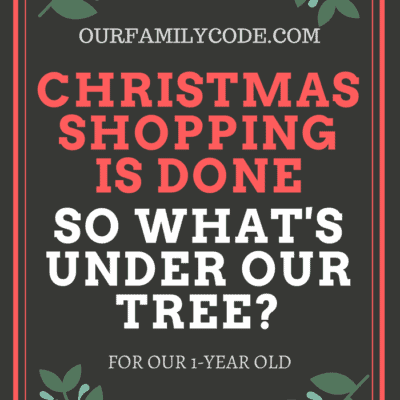 What's Under the Tree for Our 1-Year Old?